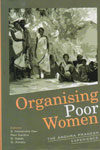 Organising Poor Women The Andhara Pradesh Experience