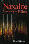 Naxalite Movement In Bihar