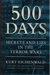 500 Days Secrets and Lies in the Terrors Wars