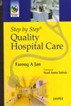Step By Step Quality Hospital Care