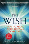 The Wish How To Make Your Dreams Come True