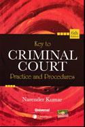 Key to Criminal Court Practice and Procedures