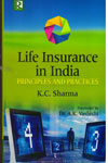 Life Insurance in India principles and Practices