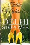 Dehil Stopover