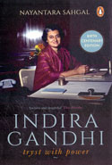 Indira Gandhi Tryst With Power