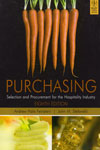 Purchasing Selection and Procurement for the Hospitality Industry