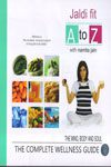 Jaldi Fit A to Z With Namita Jain The Mind Body and Soul The Complete Wellness Guide