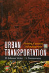 Urban Transportation Planning Operation and Management