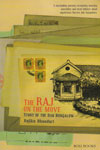 The Raj on the Move Story of the Dak Bungalow