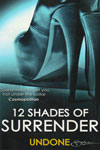 12 Shades of Surrender Unbone