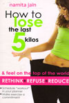 How to Lose the Last 5 Kilos and Feel on the Top of the World
