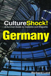 Culture Shock A Survival Guide to Customs and Etiquette Germany