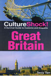 Culture Shock A Survival Guide to Customs and Etiquette Great Britain