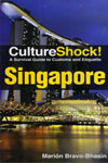Culture Shock A Survival Guide to Customs and Etiquette Singapore