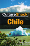 Culture Shock A Survival Guide to Customs and Etiquette Chile