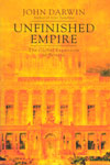 Unfinished Empire The Global Expansion of Britain