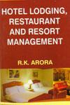 Hotel Lodging Restaurant and Resort Management
