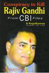 Conspiracy to Kill Rajiv Gandhi From CBI Files