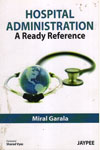 Hospital Administration A Ready Reference