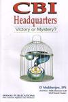CBI Headquarters Victory or Mystery