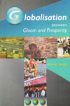 Globalisation Between Gloom and Prosperity
