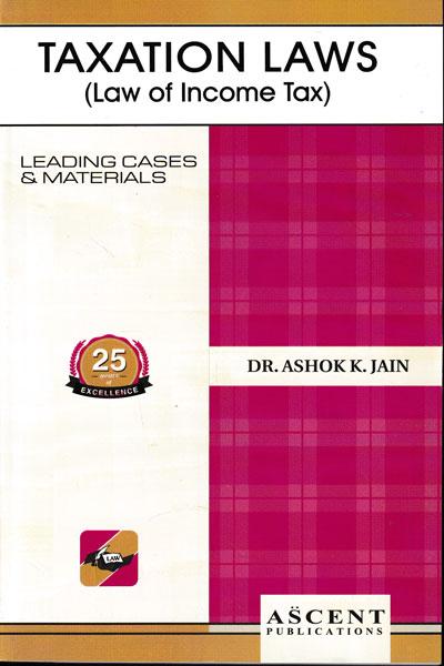 Law of Income Tax Taxation I