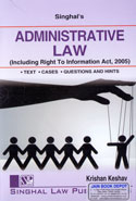 Administrative Law Including Right to Information Act 2005