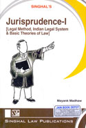 Jurisprudence I Legal Method Indian Legal System and Basic Theories of Law