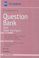 Question Bank With Model Test Papers for CS Foundation