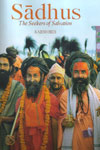 Sadhus The Seekers of Salvation