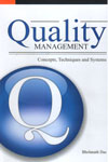 Quality Management Concepts Techniques and Systems