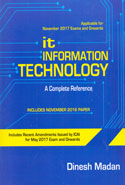 IT Information Technology A Complete Reference