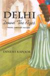 Delhi Down The Ages