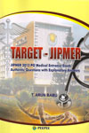 Target JIPMER 2012 PG Medical Entrance Exam Authentic Questions With Explanatory Answers