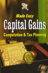 Made Easy Capital Gains Computation and Tax Planning