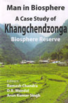 Man in Biosphere A Case Study of Khangchendzonga Biosphere Reserve