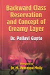 Backward Class Reservation and Concept of Creamy Layer