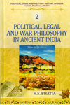 Political Legal and War Philosophy in Ancient India Vol 2