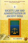 Society Law and Administration in Ancient India Vol 3