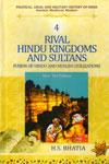 Rival Hindu Kingdoms and Sultans Fusion of Hindu and Muslim Civilizations Vol 4