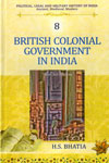 British Colonial Government in India Vol 8