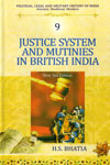 Justice System and Mutinies in British India Vol 9