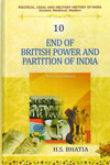 End of British Power and Partition of India Vol 10