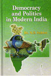 Democracy and Politics in Modern India