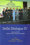 Delhi Dialogue IV India and ASEAN Partners For Peace Progress and Stability
