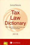 Tax Law Dictionary With Legal Maxims Latin Terms and Words and Phrases