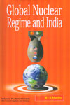 Global Nuclear Regime and India
