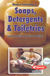 Modern Technology of Soaps Detergents and Toiletries With Formulae and Project Profiles