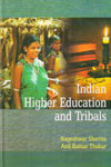 Indian Higher Education and Tribals