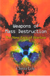 Weapons of Mass Destruction The New Face of Warfare